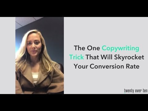 The One Copywriting Trick That Will Skyrocket Your Conversion Rate