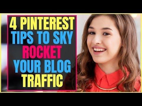 4 Powerful Pinterest Tips To Skyrocket Your Blog Traffic