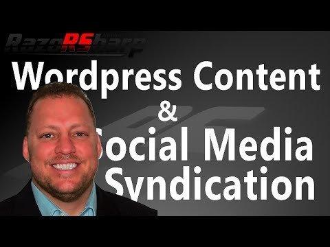 WordPress Content & Social Media Syndication