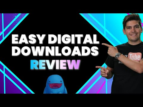 Easy Digital Downloads Review – A Great Way To Sell Digital Products Online